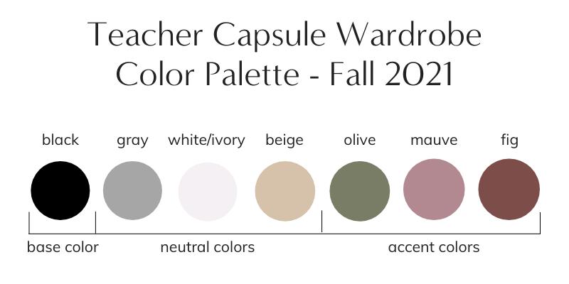 Teacher Capsule Wardrobe Fall 2021 Color Palette
