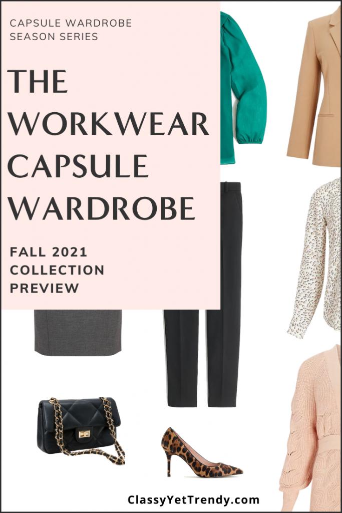 Workwear Capsule Wardrobe Fall 2021 Preview Pin1