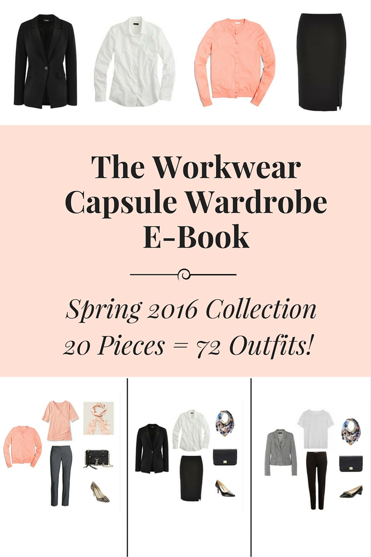 The Workwear Capsule Wardrobe: Spring 2016 Collection