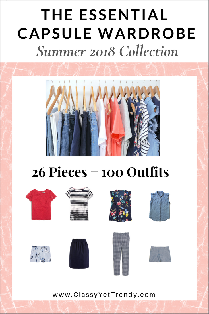 26394612ed0 The Essential Capsule Wardrobe  Summer 2018 Collection - Classy Yet ...