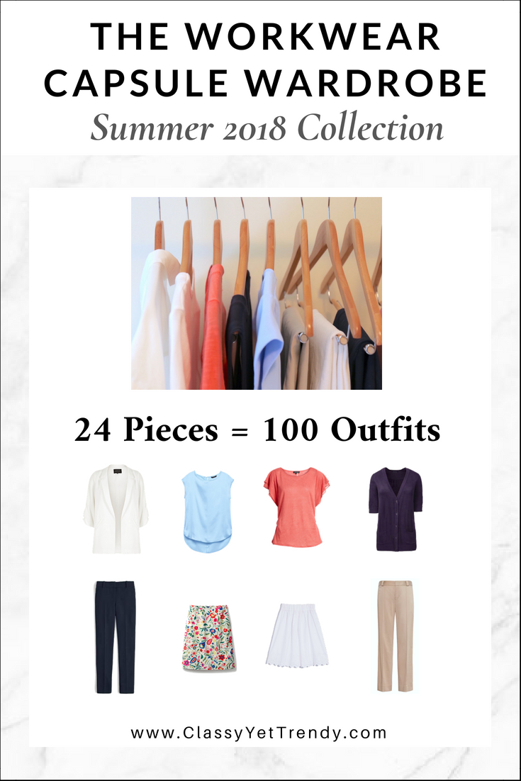 9e6700db29d4 The Workwear Capsule Wardrobe  Summer 2018 Collection - Classy Yet ...