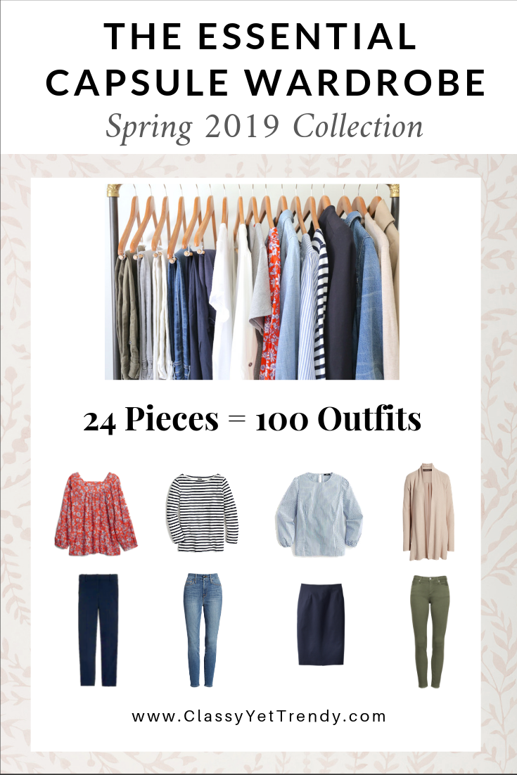 01162ddb9a504 The Essential Capsule Wardrobe: Spring 2019 Collection - Classy Yet ...