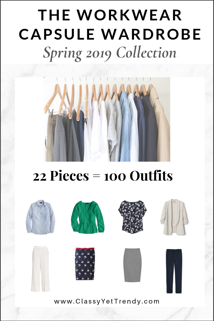 a91c3b801de91 The Workwear Capsule Wardrobe: Spring 2019 Collection - Classy Yet ...