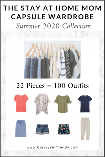 The Stay At Home Mom Capsule Wardrobe: Summer 2020 Collection