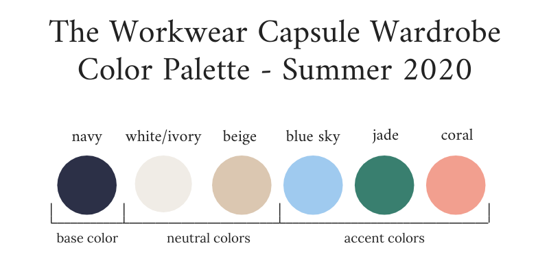 Workwear Capsule Wardrobe Summer 2020 Color Palette