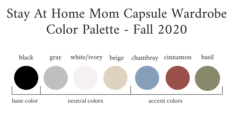 Stay At Home Mom Capsule Wardrobe Fall 2020 Color Palette