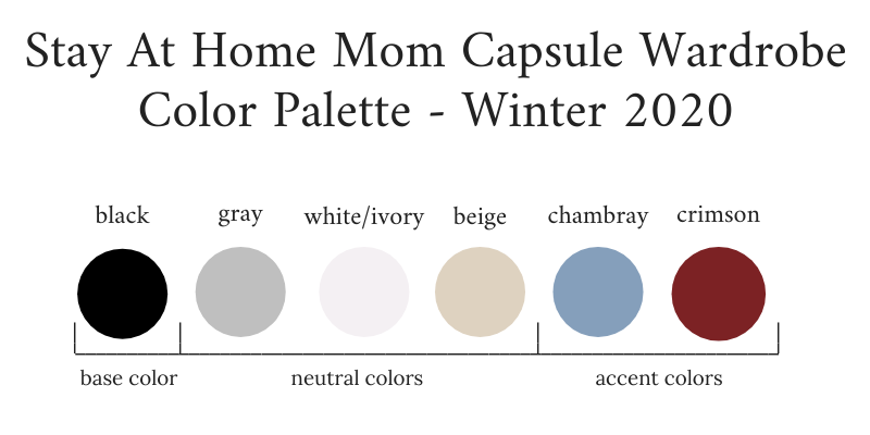Stay At Home Mom Capsule Wardrobe Winter 2020 Color Palette
