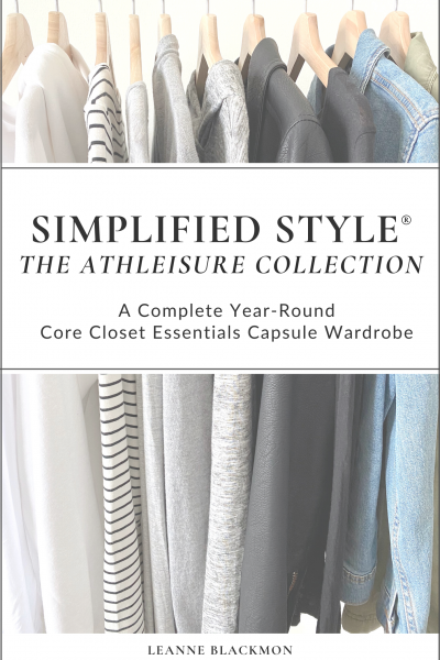 Women's Simplified Style: The Athleisure Collection – A Year-Round Core Closet Essentials Capsule Wardrobe