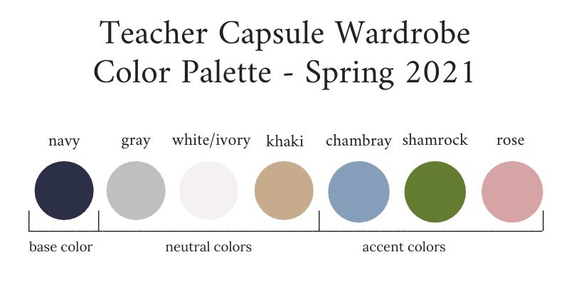 Teacher Capsule Wardrobe Spring 2021 Color Palette