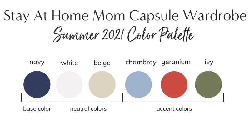 Stay At Home Mom Capsule Wardrobe Summer 2021 Color Palette