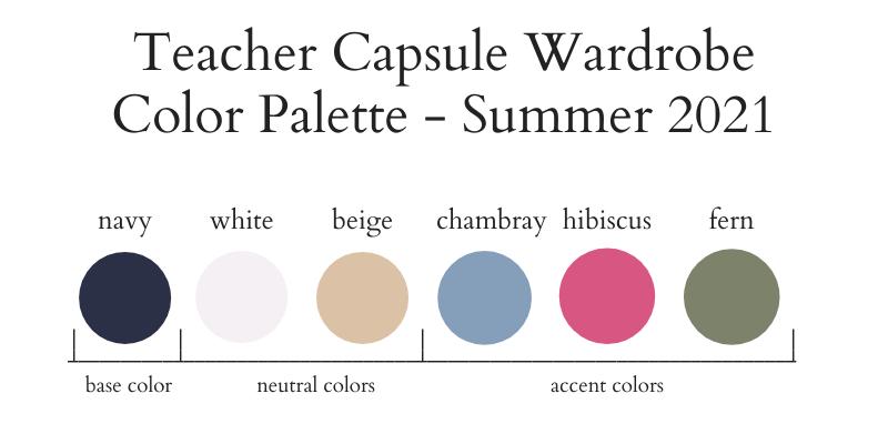 Teacher Capsule Wardrobe Summer 2021 Color Palette