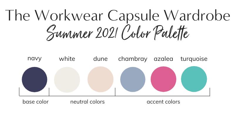 Workwear Capsule Wardrobe Summer 2021 Color Palette