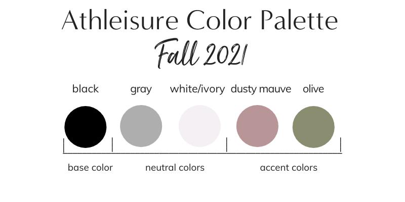 Athleisure Capsule Wardrobe Color Palette - Fall 2021