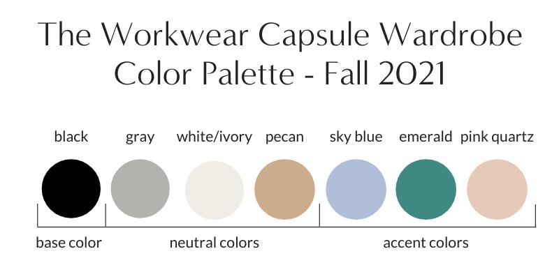 Workwear Capsule Wardrobe Fall 2021 Color Palette